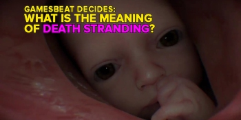 Why does Norman Reedus have a throat baby in Death Stranding? GamesBeat Decides