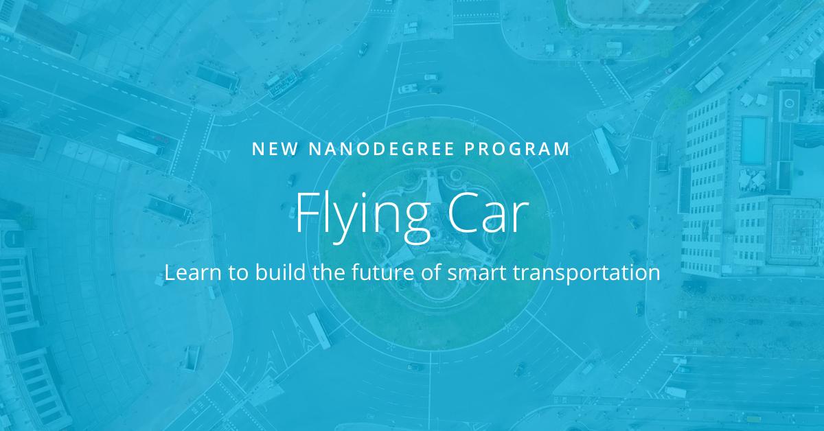 Udacity opens applications for flying car nanodegree program