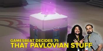 GamesBeat Decides 71: That Pavlovian Stuff