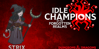 Idle Champions adds Strix, Dice, Camera, Action's beloved trash witch