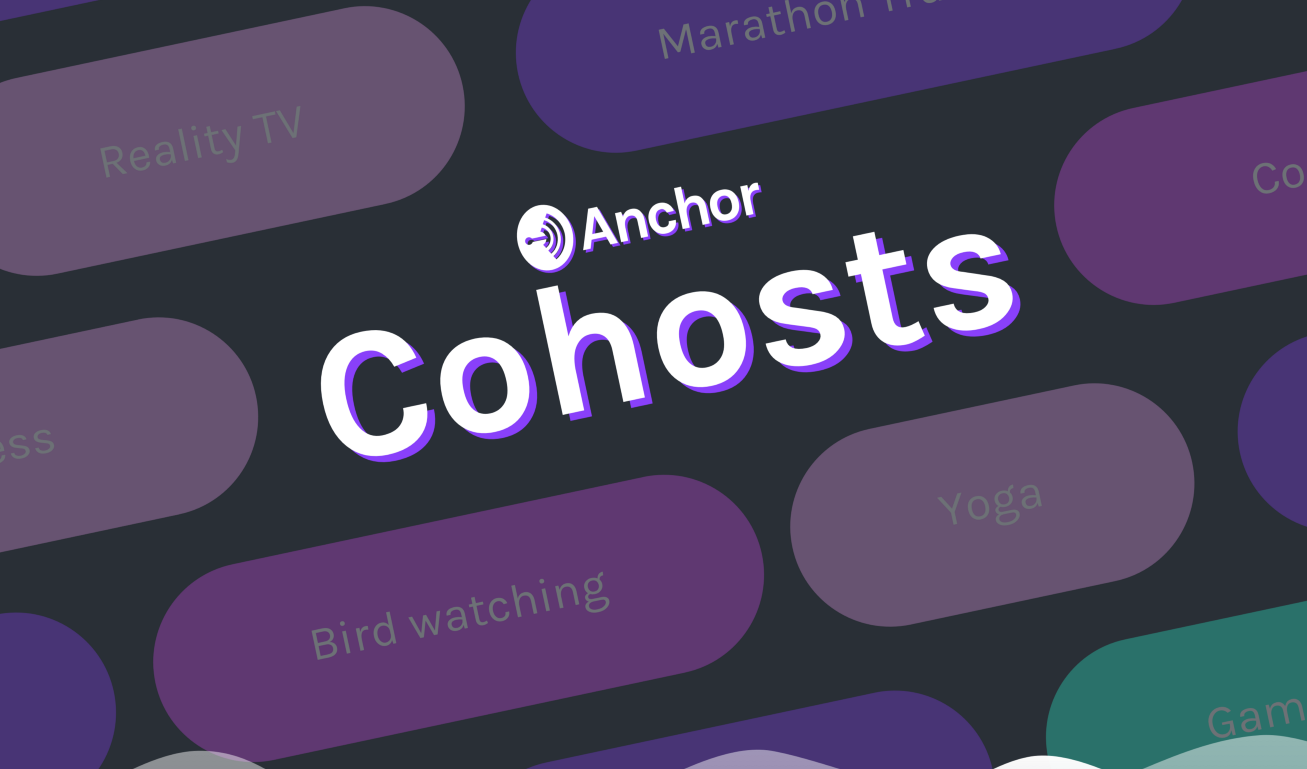 photo image Anchor now matches podcasters with cohosts based on shared interests