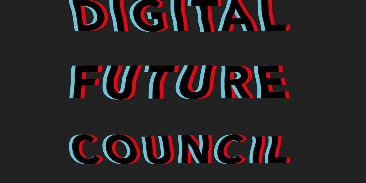 Digtial Future Council