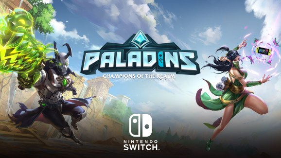 Paladins on Switch.