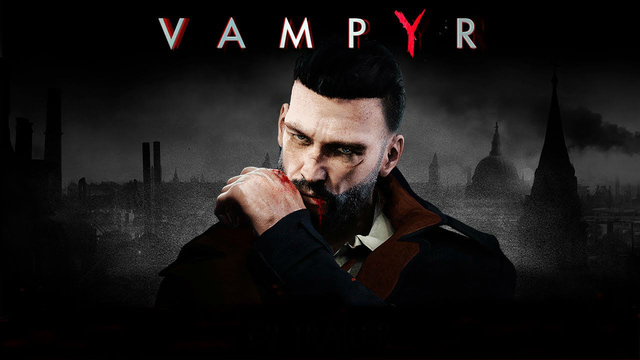 Vampyr review -- a dark, delicious night of the soul | VentureBeat