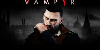 Vampyr review — a dark, delicious night of the soul