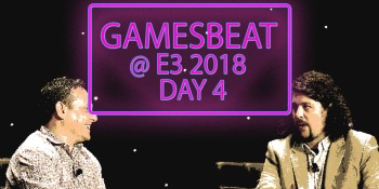 GamesBeat Decides at E3 2018 Day 4: PlayStation's Fortnite problem, Rage 2, and more