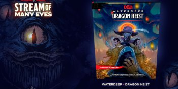 Waterdeep: Dragon Heist is Dungeons & Dragons next storyline (updated)