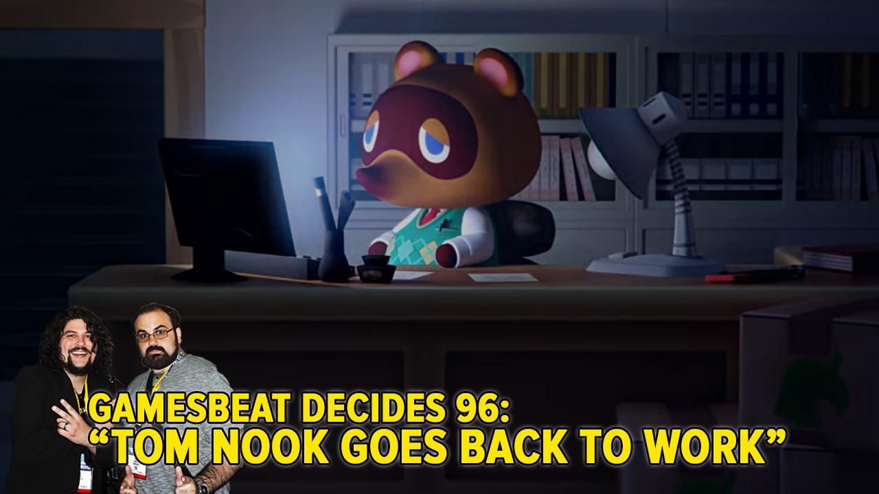 photo image GamesBeat Decides 96: Tom Nook flips the Switch