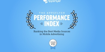 AppsFlyer: Facebook remains top media source for mobile app marketers