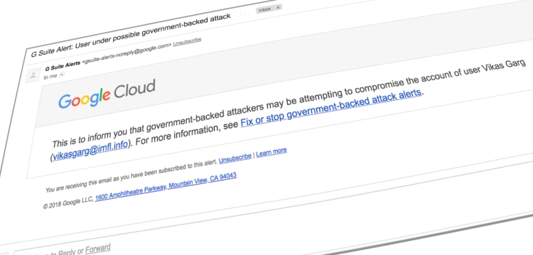 G Suite admins will now see a security alert when targeted by a government-backed attack.