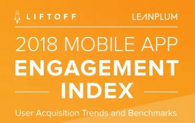 Liftoff and Leanplum are measuring mobile app engagement.