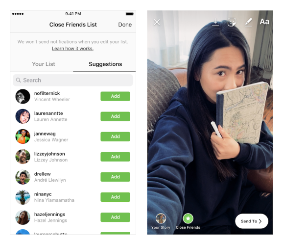 Instagram's close friends allows you to send Stories to a select group of followers.