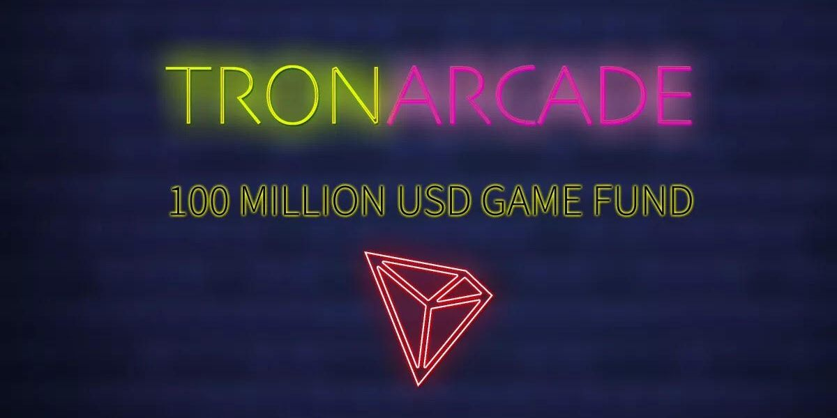 Tron is setting up a $100 million fund for blockchain games.