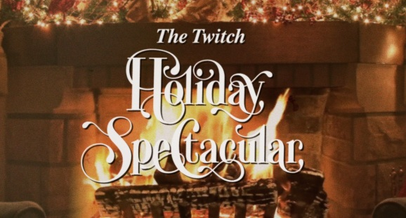 Twitch holiday spectacular 2018.