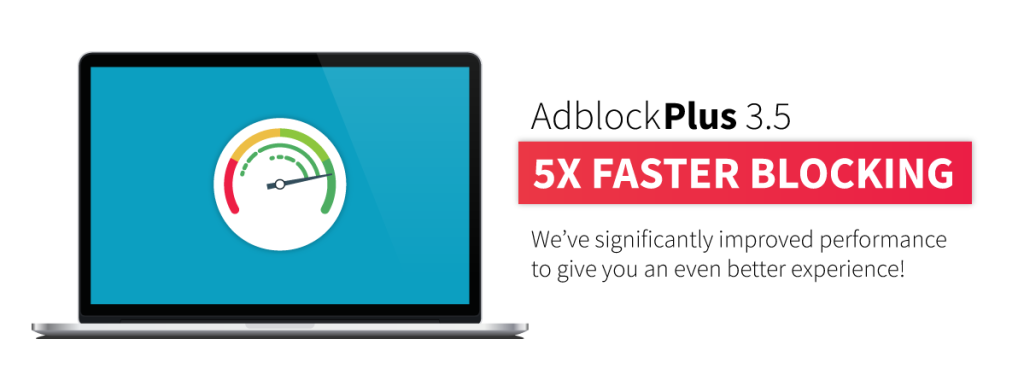 Adblock Plus is now 5 times faster at recognizing ads, uses