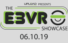 UploadVR is presenting the E3 VR Showcase, virtual reality's first major event in E3 history.