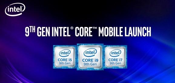 Intel's 9th Gen Intel Core Mobile processors