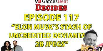 GamesBeat Decides 117: Elon Musk's waifu
