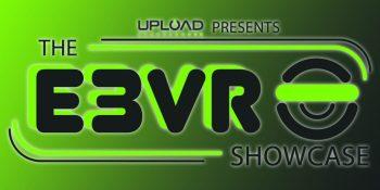 Everything UploadVR's E3 Showcase announced