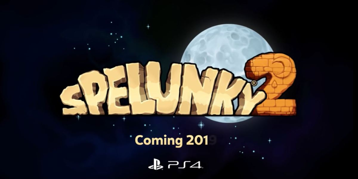 Spelunky 2 is probably not going to make its 2019 release window.