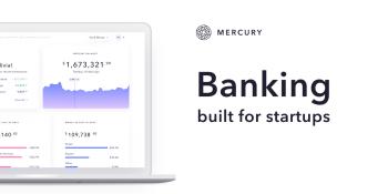 Mercury raises $20 million to offer bank accounts tailored to startups