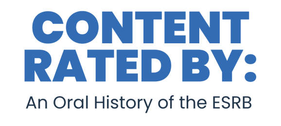 """Content Rated By: An Oral History of the ESRB excerpt — """"Chairman of the TBD"""""""