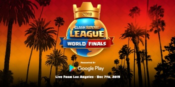 Clash Royale League World Finals take place December 7 with $400,000 purse