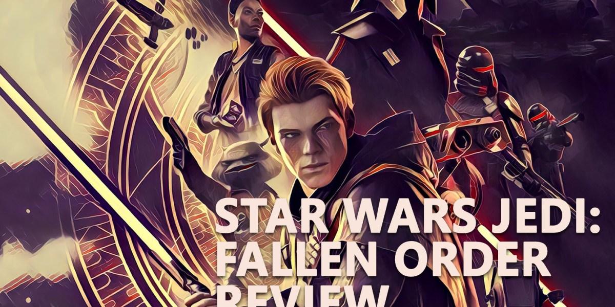 Star Wars Jedi: Fallen Order should define the future of Star Wars games.