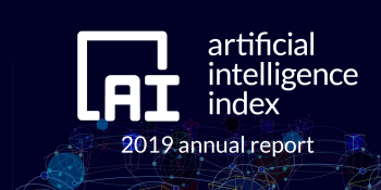 AI Index 2019 assesses global AI research, investment, and impact