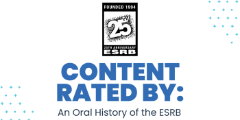 Content Rated By: An Oral History of the ESRB excerpt — Think globally, act digitally