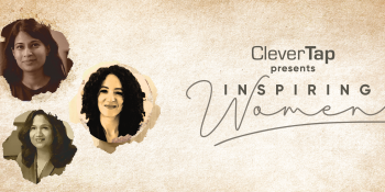 CleverTap celebrates International Women's Day with video series 'Inspiring Women'
