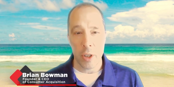 Brian Bowman, CEO of Consumer Acquisition, talks about beating the control video ad.