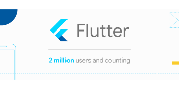 Google says 500,000 developers use Flutter monthly, outlines release process and versioning changes