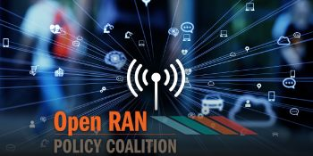Open RAN Policy Coalition unites 31 tech companies to lobby U.S. on 5G
