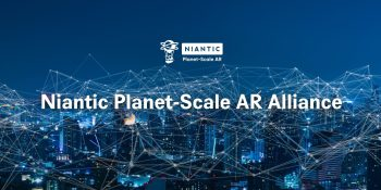 Niantic reveals cellular partners for 5G consumer AR platform