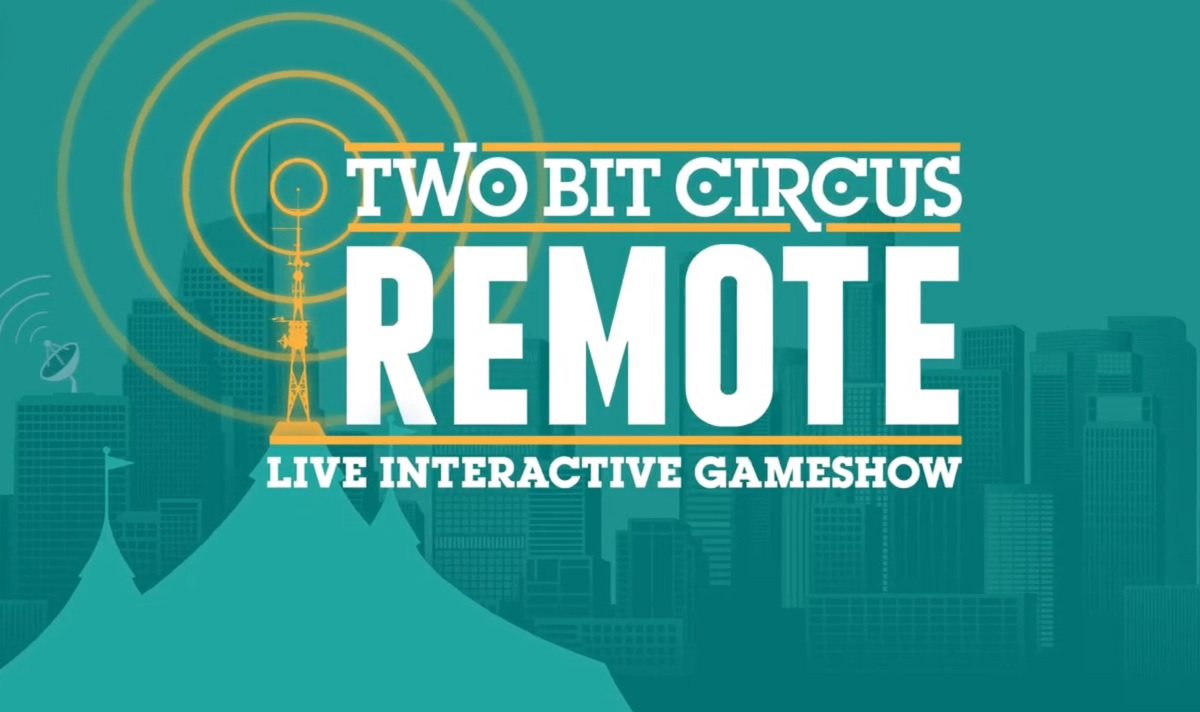 Two Bit Circus launches Remote virtual game show as pandemic keeps it from reopening