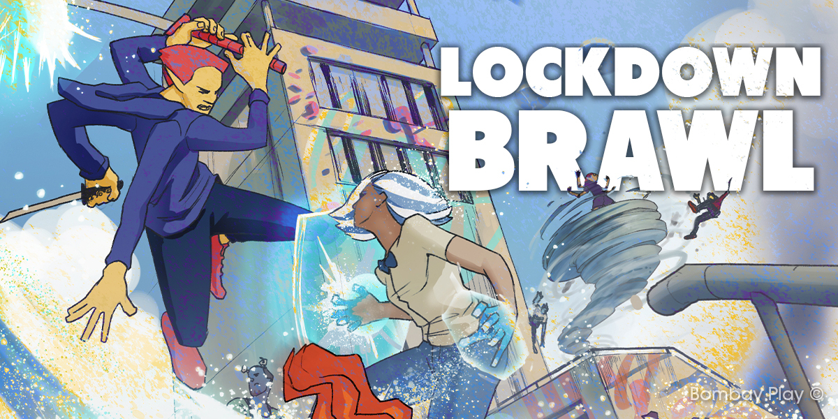 Lockdown Brawl is the second game coming from India's Bombay Play.