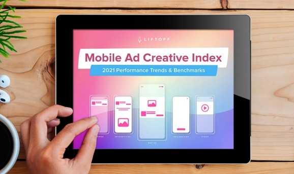 Liftoff's Mobile Ad Creative Index