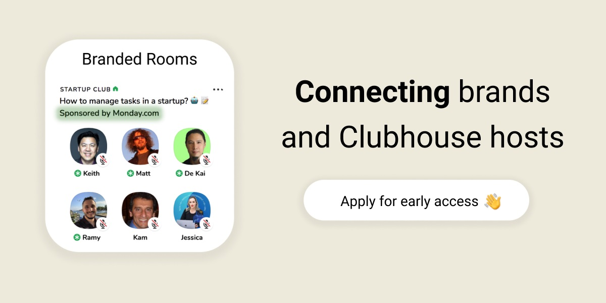 Clubmarket wants to monetize Clubhouse with sponsorships.