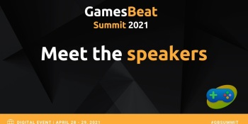 GamesBeat Summit 2021: Growing the Next Generation is coming on April 28-April 29