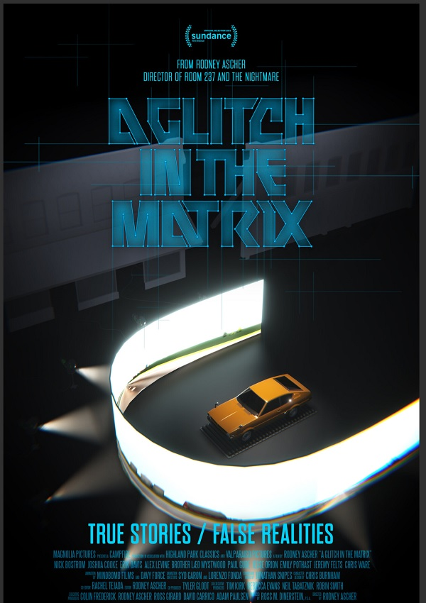 A Glitch in the Matrix is about people who believe we are living in a computer simulation.  Rodney Ascher: Why A Glitch in the Matrix feels so real glitch 6