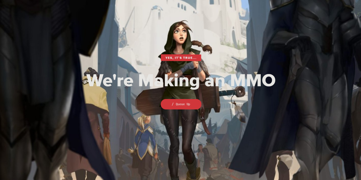 League of Legends MMO is coming.