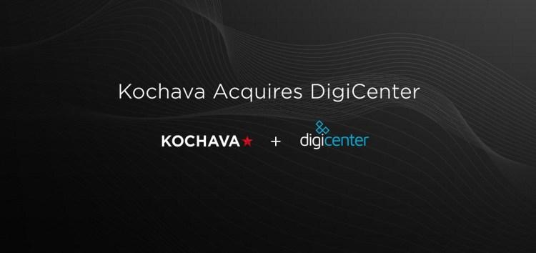 Kochava has acquired DigiCenter.