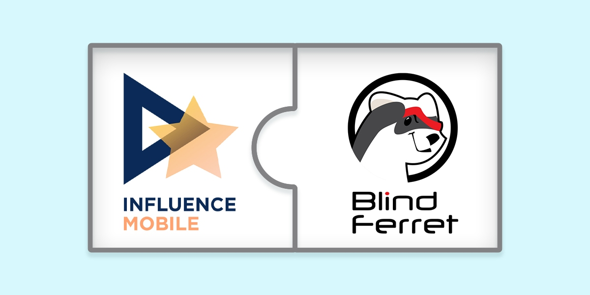 Influence Mobile has acquired Blind Ferret.