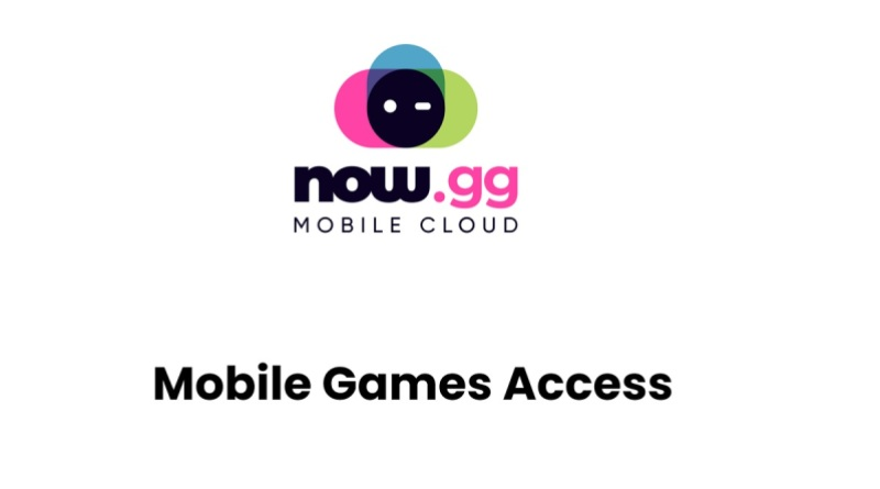 Now.gg is using the mobile cloud to go after the next billion gamers.