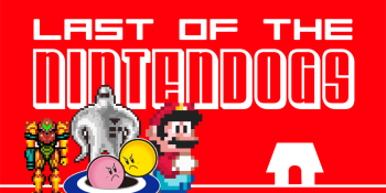 Paying Nintendo $50 for Winback and other mistakes | Last of the Nintendogs: A Nintendo Podcast 017