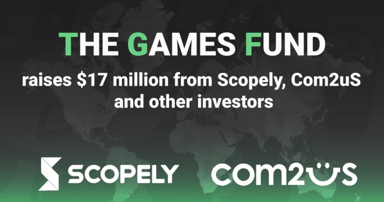 Scopely and Com2Us are putting money in The Games Fund.
