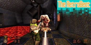 The RetroBeat: Quake is back at a perfect time