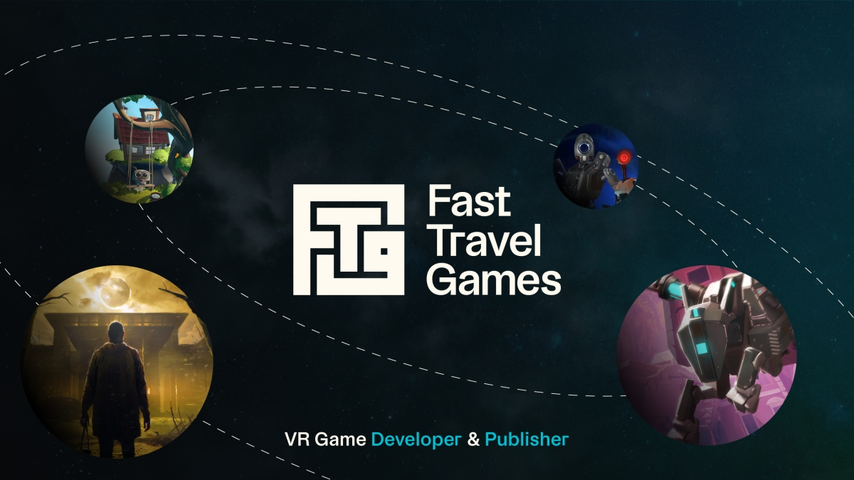 Fast Travel Games expands with VR publishing arm - venture beat