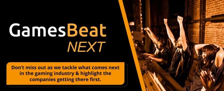 GamesBeat Summit Next is coming November 9-10.